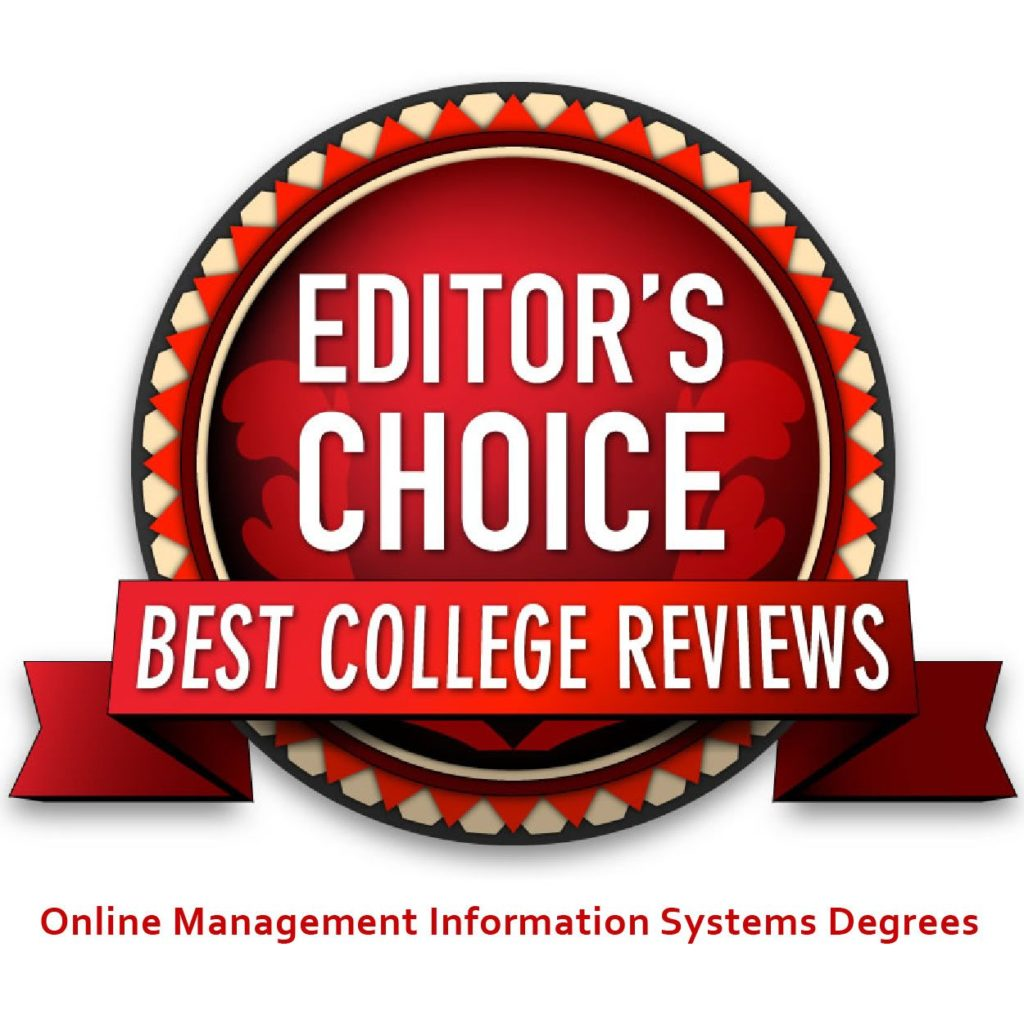 Best College Reviews - Editors Choice - Online Management Information Systems Degrees